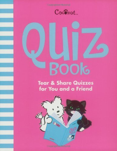 American Girl Coconut Quiz Book Tear & Share Quizzes For You And A Friend