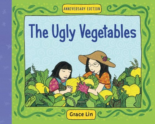 Grace Lin The Ugly Vegetables