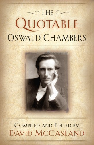 David Mccasland Quotable Oswald Chambers [with Cdrom] The