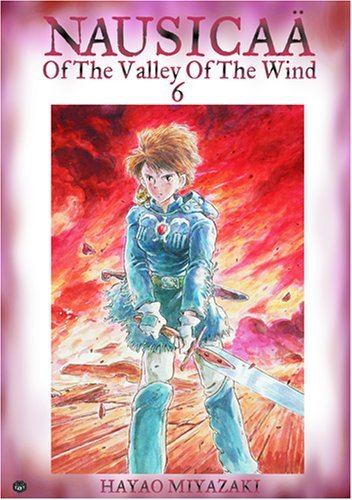 Hayao Miyazaki Nausica? Of The Valley Of The Wind Vol. 6 0002 Edition;editor's Choice