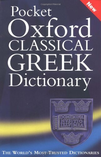 James Morwood Pocket Oxford Classical Greek Dictionary Revised