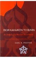 Carl R. Proffer From Karamzin To Bunin An Anthology Of Russian Short Stories