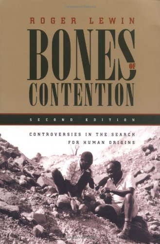 Roger Lewin Bones Of Contention Controversies In The Search For Human Origins 0002 Edition;w A New Afterwo