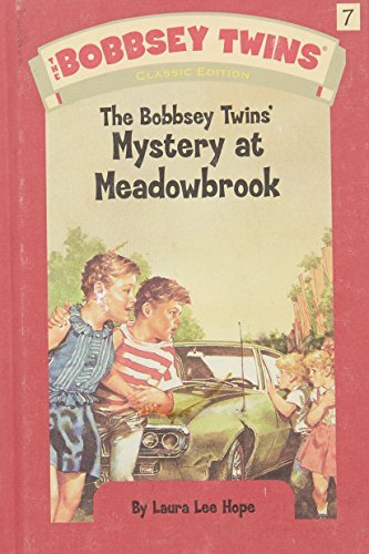 Laura Lee Hope Bobbsey Twins' Mystery At Meadowbrook The