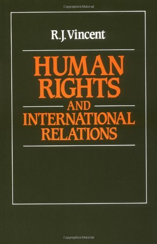 R. J. Vincent Human Rights And International Relations