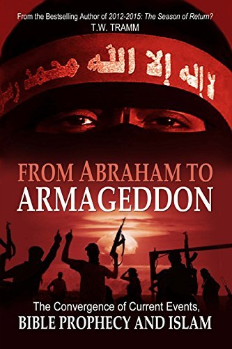 T. W. Tramm From Abraham To Armageddon