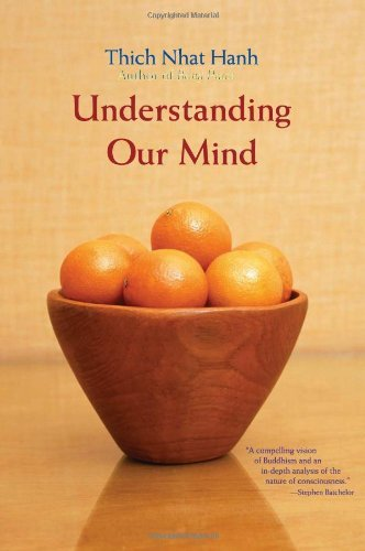 Thich Nhat Hanh Understanding Our Mind Revised