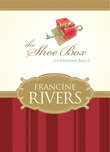 Francine Rivers The Shoe Box