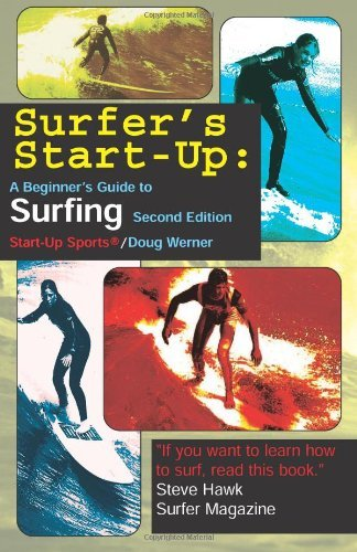 Doug Werner Surfer's Start Up A Beginners Guide To Surfingsecond Edition 0002 Edition;second Edition