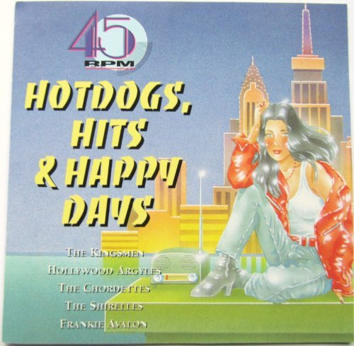 Hot Dogs Hits & Happy Days Vol. 4 Hot Dogs Hits & Happy D