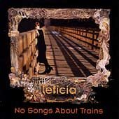 Leticia Leticia No Songs About Trains [cd]