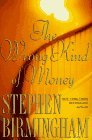 Stephen Birmingham The Wrong Kind Of Money
