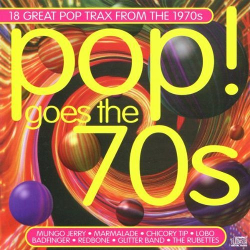 Pop Goes The 70's Pop Goes The 70's