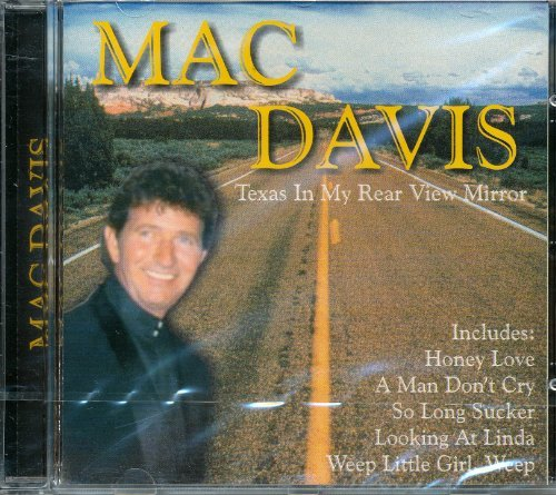 Mac Davis Texas In My Rear View Mirror