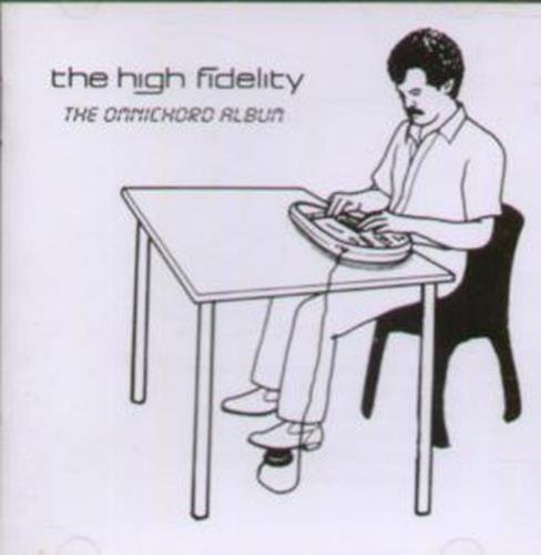 High Fidelity High Fidelity The Omnichord Album