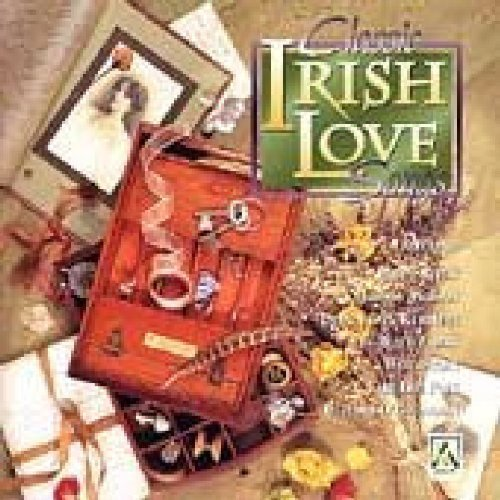 Classic Irish Love Songs Classic Irish Love Songs