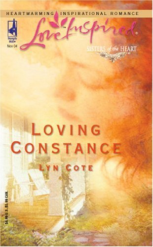 Lyn Cote Loving Constance Sisters Of The Heart