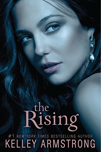 Kelley Armstrong The Rising