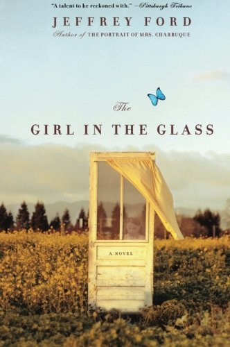 Jeffrey Ford The Girl In The Glass