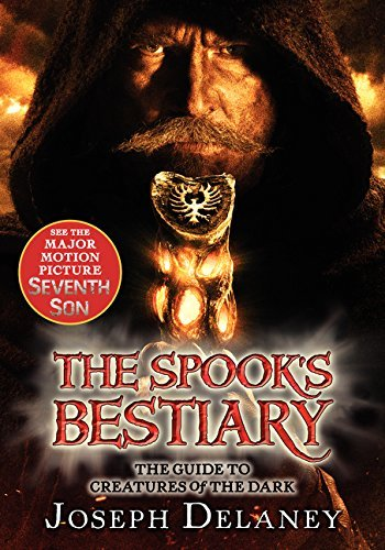 Joseph Delaney The Last Apprentice The Spook's Bestiary