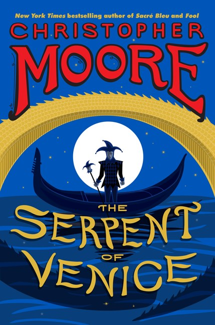 Christopher Moore The Serpent Of Venice