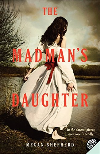 Megan Shepherd The Madman's Daughter