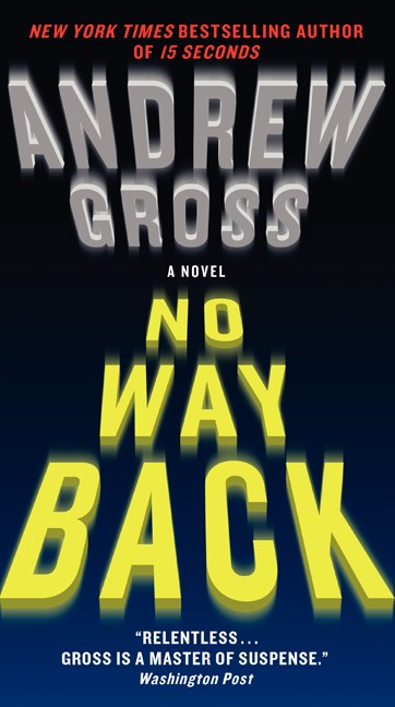 Andrew Gross No Way Back