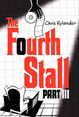 Chris Rylander The Fourth Stall Part Iii