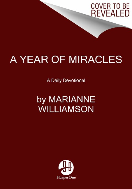 Marianne Williamson A Year Of Miracles Daily Devotions And Reflections