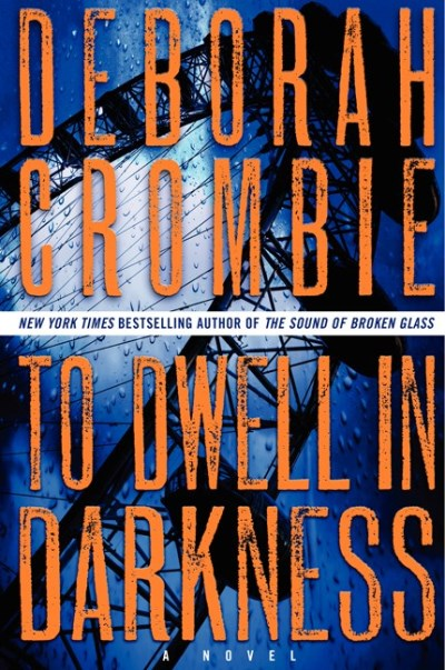 Deborah Crombie To Dwell In Darkness