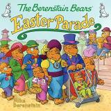 Mike Berenstain The Berenstain Bears' Easter Parade