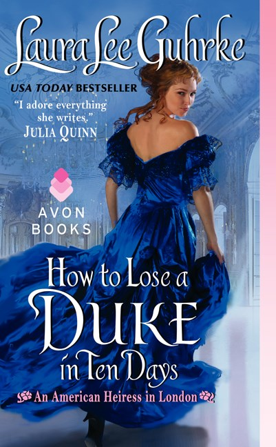Laura Lee Guhrke How To Lose A Duke In Ten Days