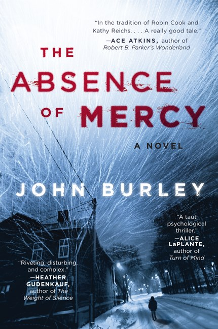 John Burley The Absence Of Mercy