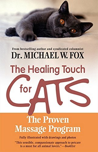 Michael W. Fox The Healing Touch For Cats The Proven Massage Program