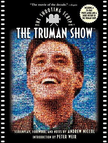 Andrew Niccol The Truman Show The Shooting Script Shooting Script