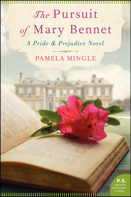 Pamela Mingle The Pursuit Of Mary Bennet A Pride And Prejudice Novel