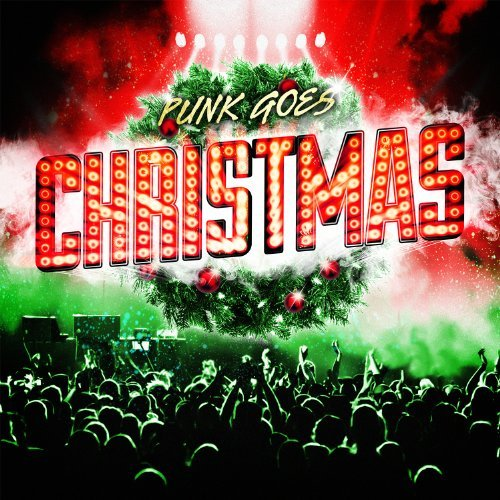 Punk Goes Christmas Punk Goes Christmas