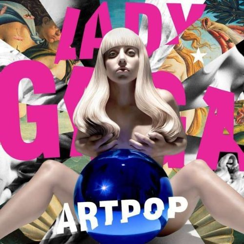 Lady Gaga Artpop Explicit Version