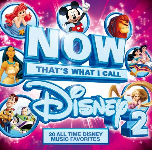 Now That's What I Call Disney Vol. 2 Now That's What I Call