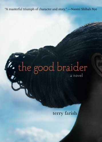 Terry Farish The Good Braider
