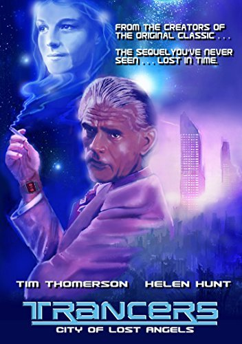 Trancers City Of Lost Angeles Trancers City Of Lost Angeles Trancers City Of Lost Angeles