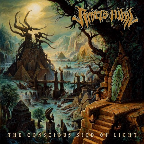 Rivers Of Nihil Conscious Seed Of Light