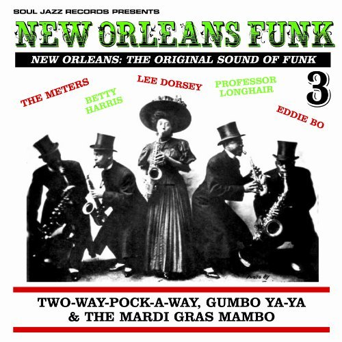 New Orleans Funk Vol. 3 New Orleans Funk