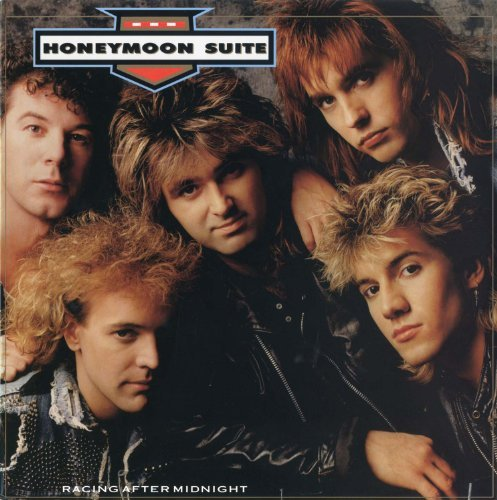 Honeymoon Suite Racing After Midnight Racing After Midnight