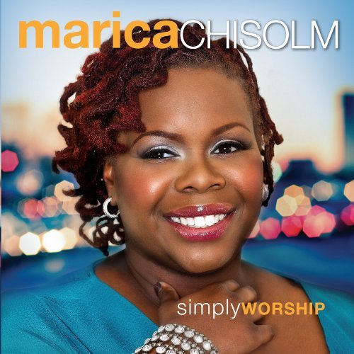 Marica Chisolm Simply Worship