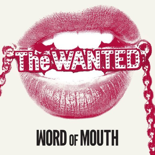 Wanted Word Of Mouth