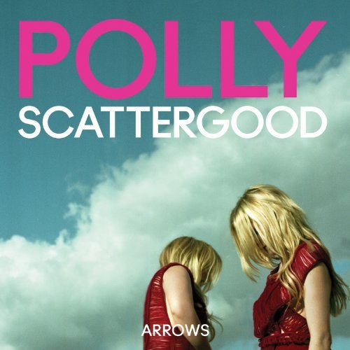 Polly Scattergood Arrows
