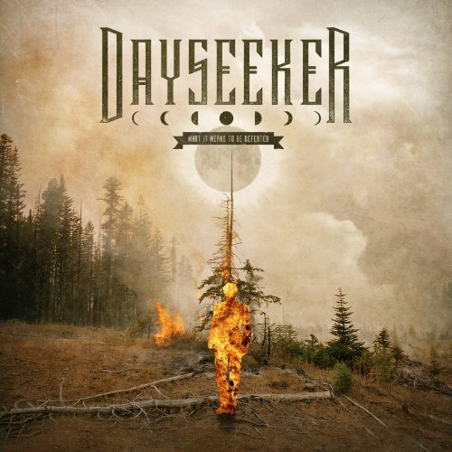 Dayseeker What It Means To Be Defeated