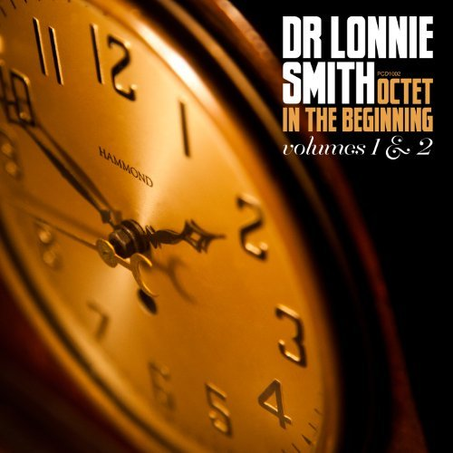 Dr. Lonnie Smith In The Beginning 2 CD Digipak