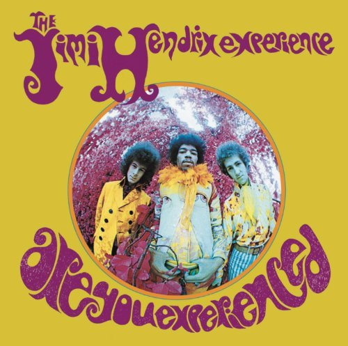 The Jimi Hendrix Experience Are You Experienced Remastered